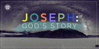 Joseph: God's Story