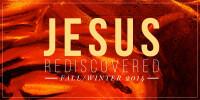 Jesus Rediscovered