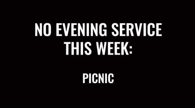 No Evening Service - Picnic