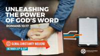 Unleashing the Power of God's Word - Global Christianity Weekend 2016