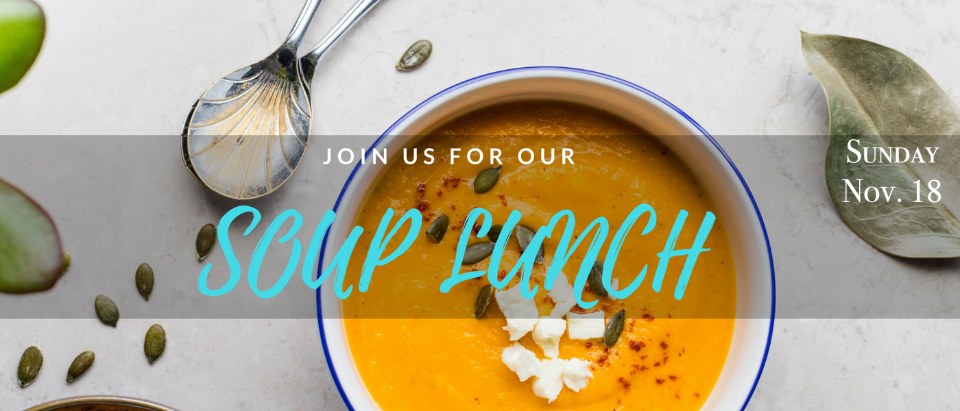 Soup Lunch: March 18, 2018