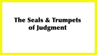 The Seals and Trumpets of Judgment
