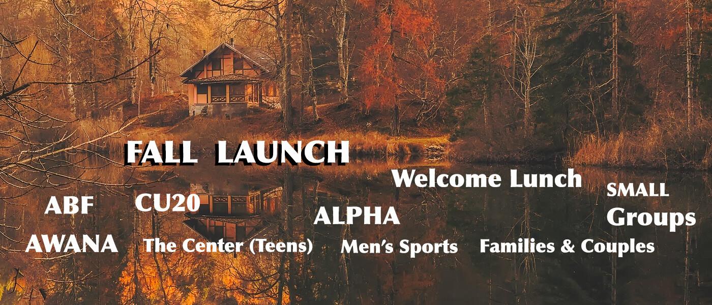 Fall Launch