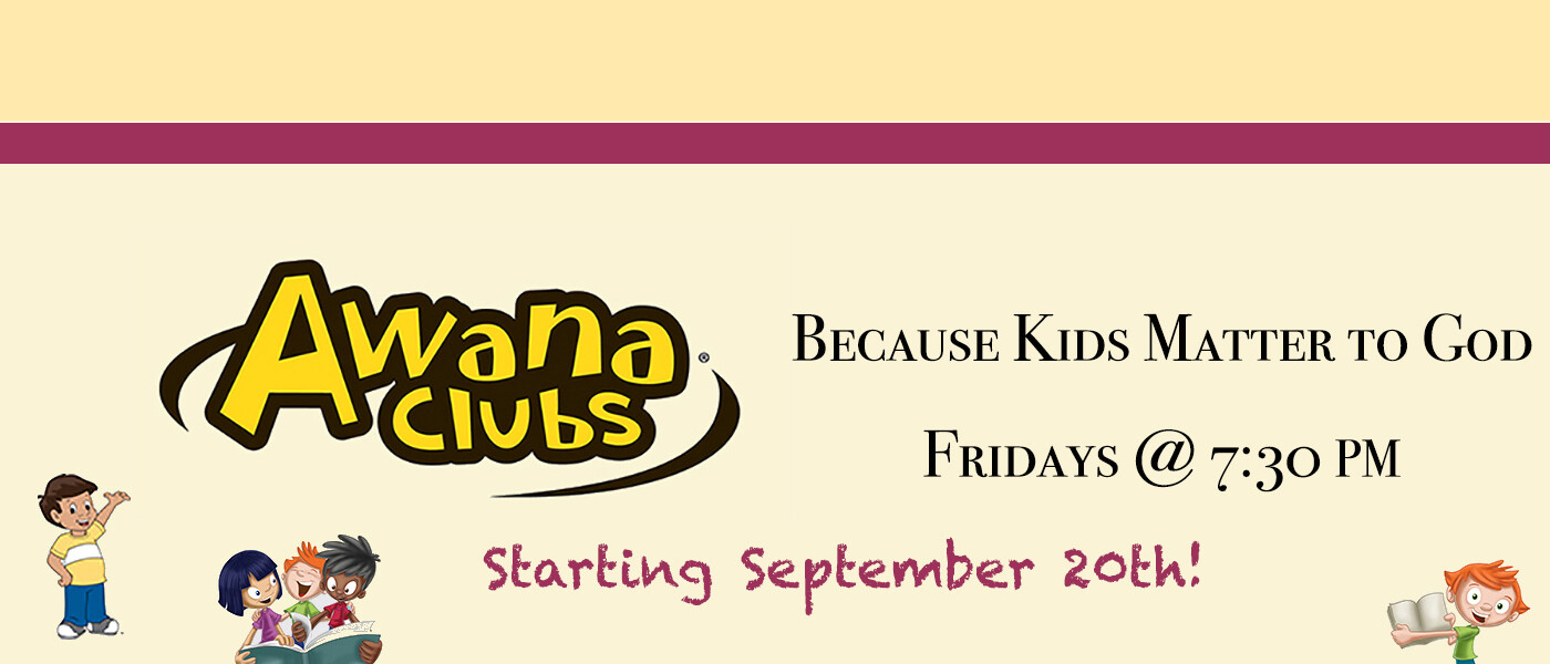 Awana Clubs for children from 5 to 12 years old
