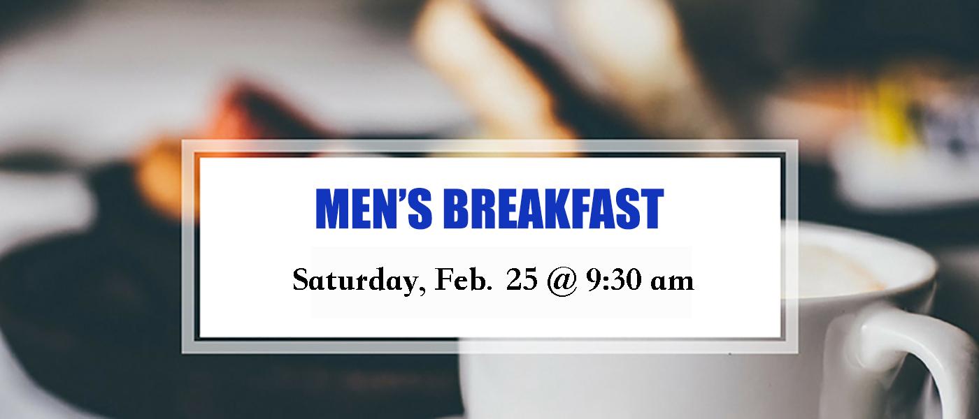 Men's Breakfast: Saturday, Jan. 25