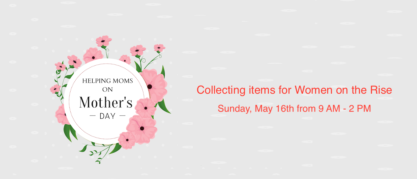 Mother's Day Project  - May 16 2021 9:00 AM
