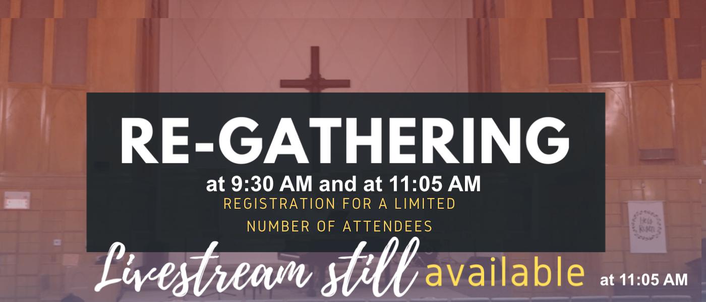 Re-Gathering   Live Services & Livestream